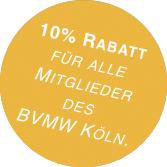 10% Rabatt für alle Mitglieder des BVMW Köln